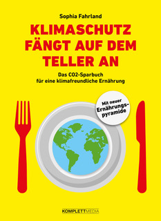 Buch: Sophia Fahrland - Klimaschutz fängt auf dem Teller an